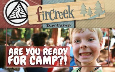 Register TODAY for Fircreek Day Camp!