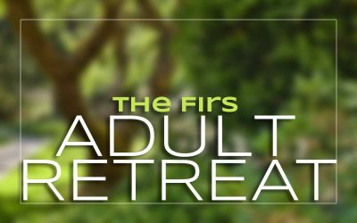 The Firs Adult Retreat